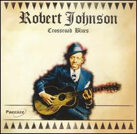 Crossroad Blues [Pazzazz] - Robert Johnson