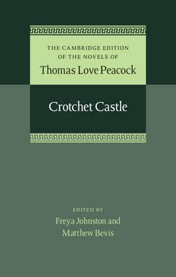 Crotchet Castle - Peacock, Thomas Love