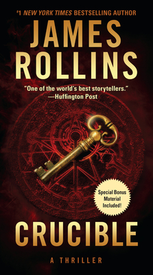 Crucible: A Thriller - Rollins, James
