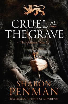 Cruel as the Grave - Penman, Sharon