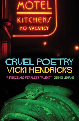 Cruel Poetry - Hendricks, Vicki