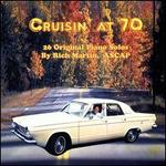 Cruisin' at 70