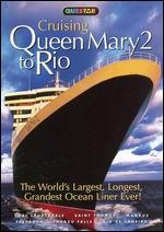 Cruising Queen Mary 2 to Rio - Doug Jones