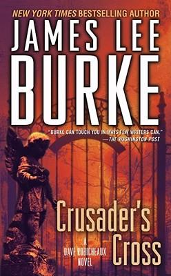 Crusader's Cross - Burke, James Lee