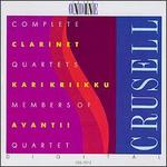 Crusell: Complete Clarinet Quartets