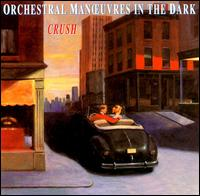 Crush - Orchestral Manoeuvres in the Dark