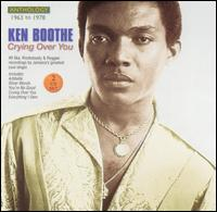 Crying Over You: Anthology 1963-1978 - Ken Boothe