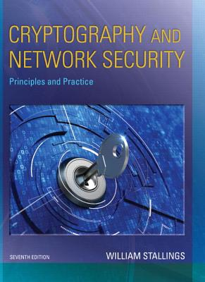 Cryptography and Network Security: Principles and Practice - Stallings, William