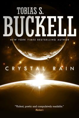Crystal Rain - Buckell, Tobias S