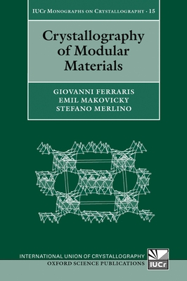 Crystallography of Modular Materials - Ferraris, Giovanni