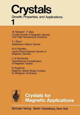 Crystals for Magnetic Applications - Rooijmans, C J M (Editor)