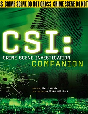 Csi: Crime Scene Investigation Companion - Flaherty, Mike, and Marrinan, Corinne