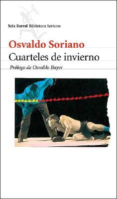 Cuarteles de Invierno - Soriano, Osvaldo