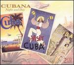Cubana: Night & Day