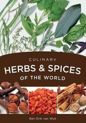 Culinary herbs & spices of the world - van Wyk, Ben-Erik