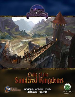 Cults of the Sundered Kingdoms - Swords & Wizardry - Vaughan, Greg A, and Brohman, David, and Christofferson, Casey W