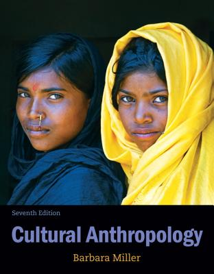 Cultural Anthropology - Miller, Barbara D.