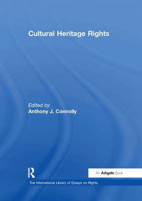 Cultural Heritage Rights - Connolly, Anthony J.