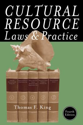 Cultural Resource Laws and Practice - King