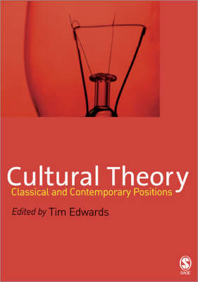 Cultural Theory: Classical and Contemporary Positions - Edwards, Tim, Dr. (Editor)