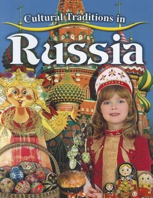 Cultural Traditions in Russia - Aloian, Molly