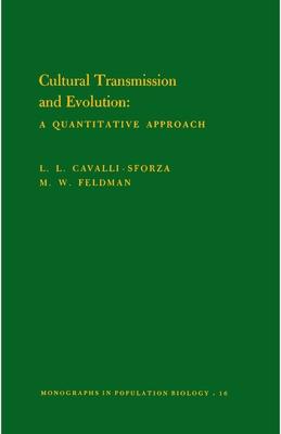 Cultural Transmission and Evolution (Mpb-16), Volume 16: A Quantitative Approach. (Mpb-16) - Cavalli-Sforza, Luigi Luca, and Feldman, Marcus W