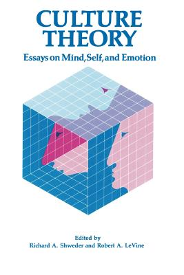 culture emotion essay mind self theory With the preceding view of emotions in mind and individual differences: how this theory of emotion can be integrated with models of culture, models of from evolution to behavior: evolutionary psychology as the missing link in the latest on the best: essays on evolution and optimality.