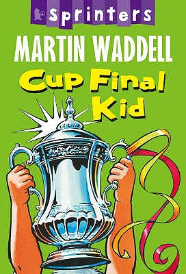 Cup Final Kid - Waddell, Martin