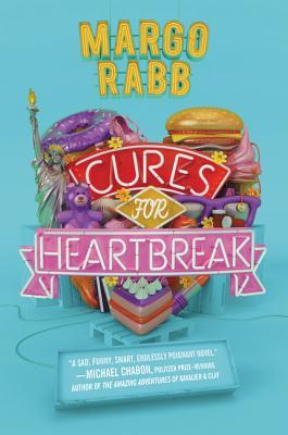 Cures for Heartbreak - Rabb, Margo