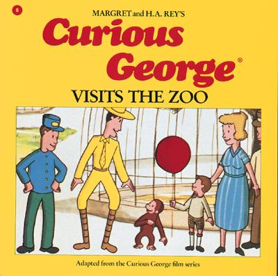 Curious George Visits the Zoo - Rey, Margret (Editor), and Shalleck, Alan J (Editor)