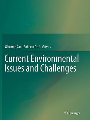 Current Environmental Issues and Challenges - Cao, Giacomo (Editor), and Orru, Roberto (Editor)