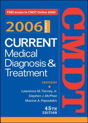 Current Medical Diagnosis & Treatment - Tierney, Lawrence M, Jr., M.D. (Editor), and McPhee, Stephen J, M.D. (Editor), and Papadakis, Maxine A, M.D. (Editor)
