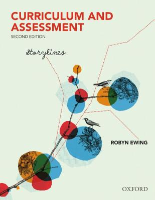 Curriculum and Assessment: Storylines - Ewing, Robyn