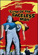 Curse of the Faceless Man - Edward L. Cahn