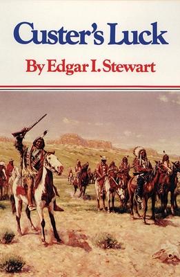 Custer's Luck - Stewart, Edgar I