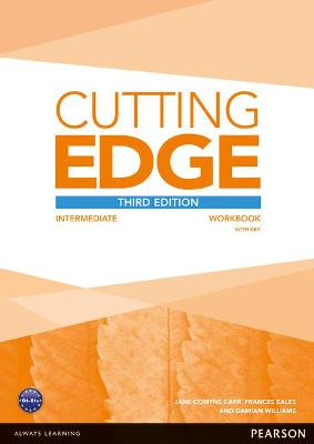 Cutting Edge 3rd Edition Intermediate Workbook with Key - Williams, Damian, and Cunningham, Sarah, and Moor, Peter