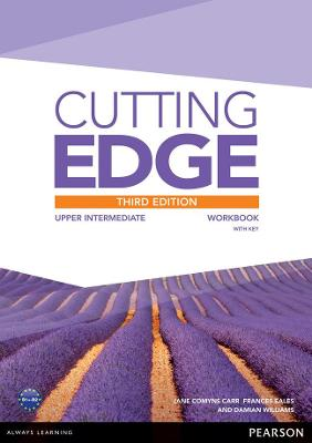 Cutting Edge 3rd Edition Upper Intermediate Workbook with Key - Cunningham, Sarah, and Comyns-Carr, Jane, and Eales, Frances