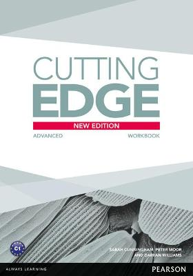 Cutting Edge Advanced New Edition Workbook without Key - Williams, Damian, and Cunningham, Sarah, and Moor, Peter