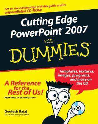 Cutting Edge PowerPoint 2007 for Dummies - Bajaj, Geetesh