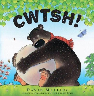 Cwtsh! - Melling, David (Illustrator), and Jones, Gill Saunders (Translated by)