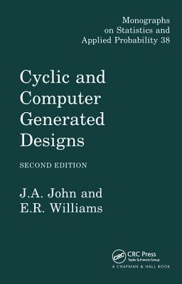 Cyclic and Computer Generated Designs, Second Edition - John, J a, and Williams, E R