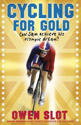 Cycling for Gold - Slot, Owen