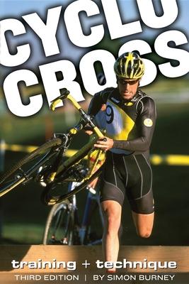 Cyclocross: Training and Technique - Burney, Simon