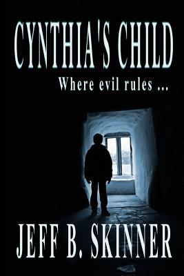 Cynthia's Child - Skinner, Jeff B