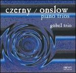 Czerny, Onslow: Piano Trios - Göbel-Trio Berlin; Hans Maile (violin); Horst Gobel (piano); René Forest (cello)