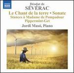 D�odat de S�v�rac: Le Chant de la terre; Sonate