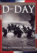 D-Day: The Normandy Invasion - Anatole Litvak; Frank Capra