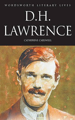 D.H. Lawrence: The Savage Pilgrim - Carswell, Catherine