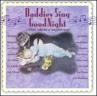 Daddies Sing GoodNight: A Fathers' Collection of Sleepytime Songs - Various Artists