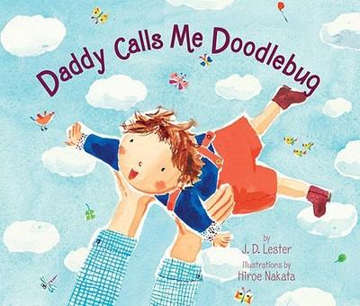 Daddy Calls Me Doodlebug - Lester, J D